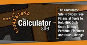 The Calculator Site Provides Free Financial Tools to Help 90K Daily Users Manage Personal Finances and Build Savings