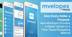 Give Every Dollar a Purpose: How Mvelopes Provides a Digital Update to a Time-Tested Budgeting Method