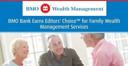 Bmo Earns Editors Choice Award For Family Wealth Management Services