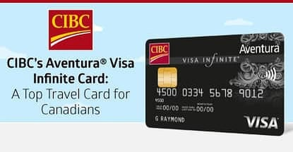 Cibc Aventura Visa Infinite A Top Canadian Travel Card