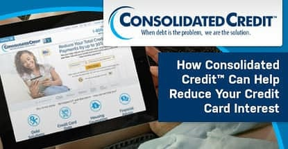 Consolidated Credit Can Help Reduce Credit Card Interest