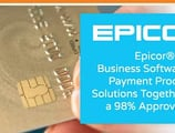 Epicor® Brings Business Software and Payment Processing Solutions Together with a 98% Approval Rate