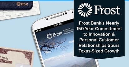 Frost Banks Commitment To Innovation And Relationships