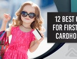 12 Best First Credit Cards (No Credit Needed)