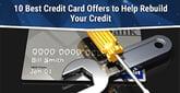 10 Best Credit Cards for Rebuilding Credit (2020)