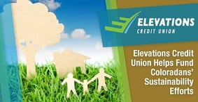 Elevations Credit Union: Supporting Coloradans' Sustainability Efforts with Low-Interest Financing for Energy Efficiency Projects
