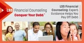 LSS Financial Counseling: Expert Guidance Helps You Pay Off Credit Card Debt Through Individualized, Cost-Efficient Repayment Plans