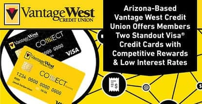 Vantage West Credit Union Offers Members Standout Visa Credit Cards