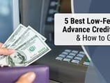 5 Best Cash Advance Credit Cards & How to Get One