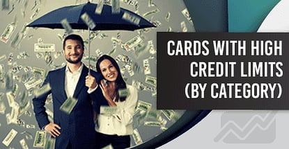 12 Highest Credit Card Credit Limits By Category 2020