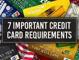 7 Important Credit Card Requirements & Minimums to Apply