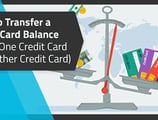 6 Facts — How to Transfer Money From One Credit Card to Another