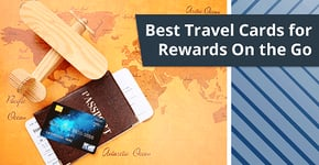 12 Best Travel Rewards Credit Cards (2020)