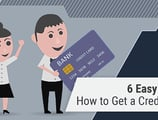 How to Get a Credit Card in 6 Easy Steps