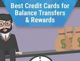 8 Best Credit Cards for Balance Transfers and Rewards