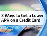 3 Ways — How to Get a Lower Interest Rate on Credit Cards