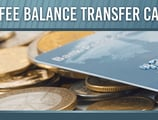 9 Best No Balance Transfer Fee Credit Cards ([current_year])