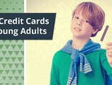 12 Best Credit Cards for Young Adults ([current_year])