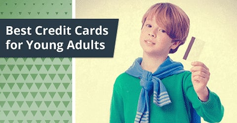 12 Best Credit Cards For Young Adults 2021 Cardrates Com