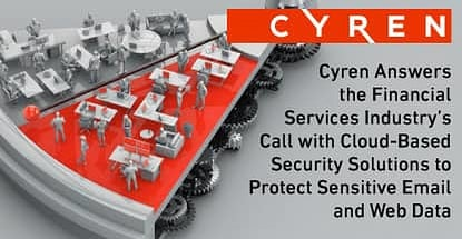Cyren Provides The Financial Services Industry With Cloud Based Security
