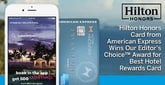 Hilton Honors Card from American Express Wins Our Editor's Choice™ Award for Best Hotel Rewards Card