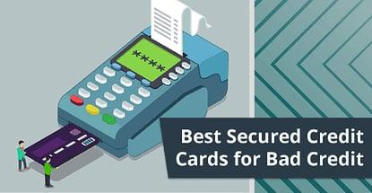 6 Best Secured Credit Cards for Bad Credit (2020)