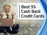 13 Best 5% Cash Back Credit Cards ([current_year])