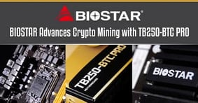 BIOSTAR Advances Booming Crypto Mining Industry with TB250-BTC PRO Motherboard