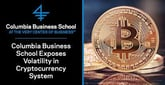 Columbia Business School Research Exposes Volatility Within the Blockchain and Cryptocurrency System