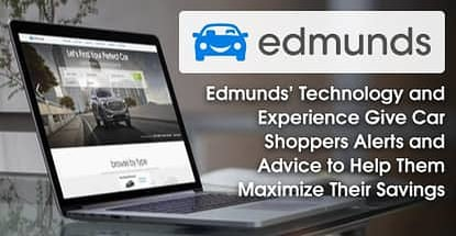 Edmunds Technology Helps Car Shoppers Maximize Their Savings
