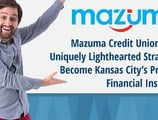 Mazuma Credit Union Uses a Uniquely Lighthearted Strategy to Become Kansas City's Preferred Financial Institution