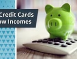 12 Best Credit Cards for Low-Income Earners ([current_year])