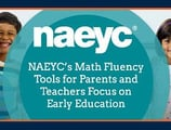 NAEYC's Youth Mathematics Fluency Tools for Families and Educators Instill STEM Fundamentals During a Child's Developmental Years