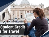 6 Best Travel Credit Cards for Students ([current_year])