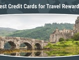 15 Best Credit Cards for Travel Rewards in [current_year]