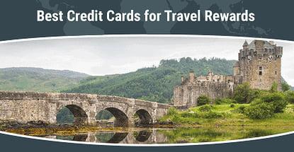 Best Credit Cards For Travel Rewards