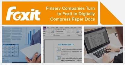 Foxit & Panasonic's Partnership Provides Finserv Companies with PDF Compression Tools that Compile Documents into a Simple Digital Archive