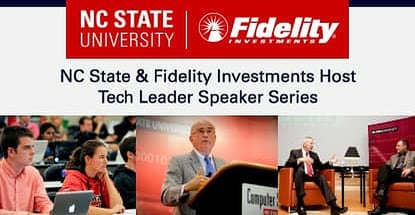 Fidelity Investments Leadership Technology Speaker Series Nc State