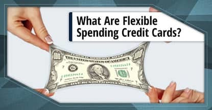 Flexible Spending Credit Cards