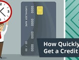 How Quickly Can I Get a Credit Card? (2 Tips for Fast Turnaround)