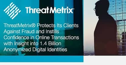 Threatmetrix Protects Its Clients Against Fraud With Identity Insights