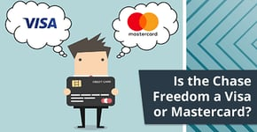Is the Chase Freedom a Visa or Mastercard Credit Card?