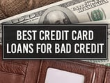 3 Best Credit Card Loans for Bad Credit in [current_year]
