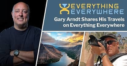 Gary Arndt Shares His Travels On Everything Everywhere