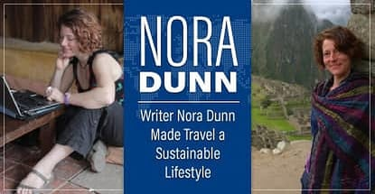 Writer Nora Dunn Made Travel A Sustainable Lifestyle