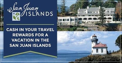 Cash In Your Travel Rewards For A Vacation In The San Juan Islands