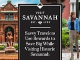 Savvy Travelers Can Use Credit Card Rewards Points to Save Big While Visiting Historic Savannah