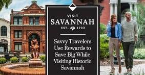 Savvy Travelers Can Use Credit Card Rewards Points to Save Big While Visiting Historic Savannah
