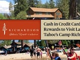 History, Nostalgia, and Nature — Cash in Your Credit Card Rewards to Visit Lake Tahoe's Rustic Camp Richardson
