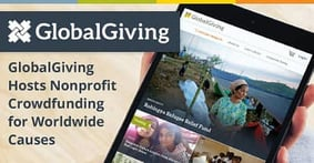 GlobalGiving Hosts Online Crowdfunding Campaigns that Raise Tax-Deductible Donations for Worldwide Causes